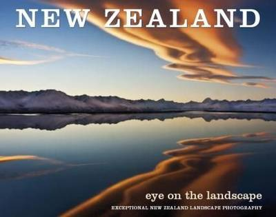 New Zealand: Eye on the Landscape