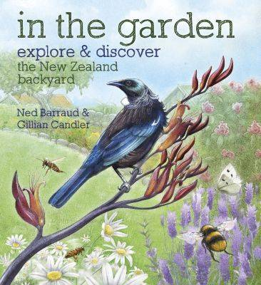 In the Garden: Explore & Discover the New Zealand Backyard