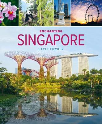 Enchanting Singapore (3rd edition)