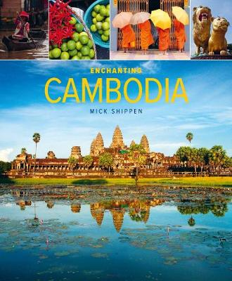 Enchanting Cambodia (2nd edition)