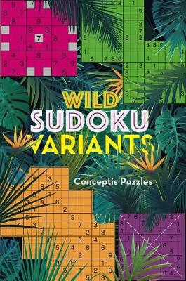 Wild Sudoku Variants