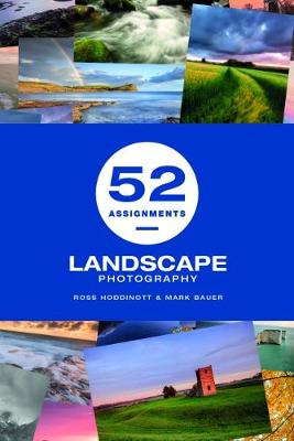 52 Assignments: Landscape Photography