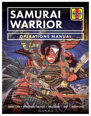 The Samurai Warrior: Operations Manual