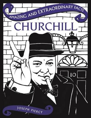 Amazing & Extraordinary Facts: Churchill