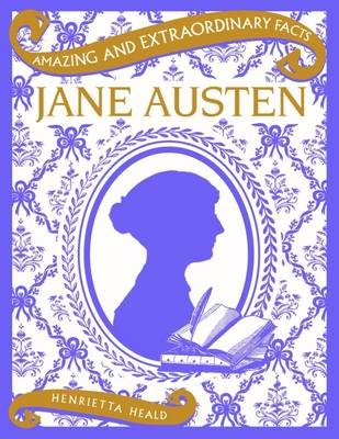 Amazing & Extraordinary Facts: Jane Austen