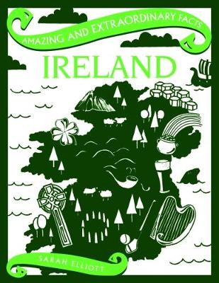Amazing & Extraordinary Facts: Ireland