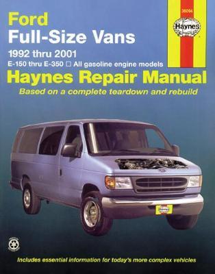 Ford E-150/E-350 Full-Size vans Petrol 1992-2014 Repair Manual