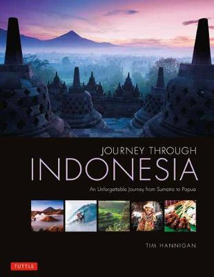 Journey Through Indonesia: An Unforgettable Journey from Sumatra to Papua