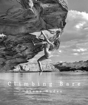 Climbing Bare: Stone Nudes