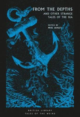 From the Depths: and Other Strange Tales of the Sea