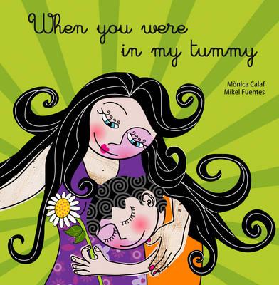 When You Were in My Tummy