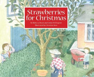 Strawberries for Christmas