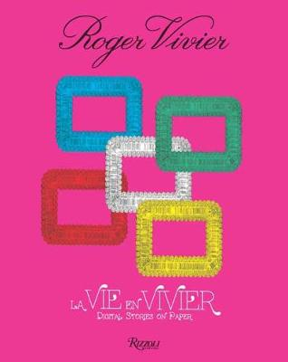 Roger Vivier: La Vie en Vivier: Digital Stories on Paper