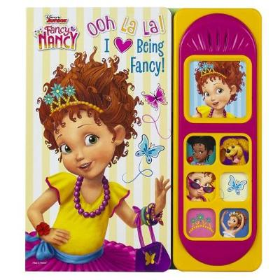 Fancy Nancy Ooh La La I Love Being Fancy Little Sound Book