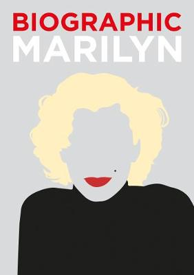 Biographic: Marilyn: Great Lives in Graphic Form
