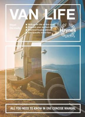 Van Life: All you need to know in one concise manual