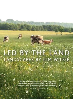 Led by the Land: Landscapes