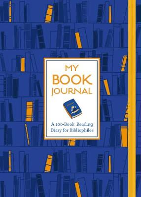 My Book Journal: A 100-Book Reading Diary for Bibliophiles