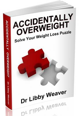 Accidentally Overweight: Solve Your Weight Loss Puzzle