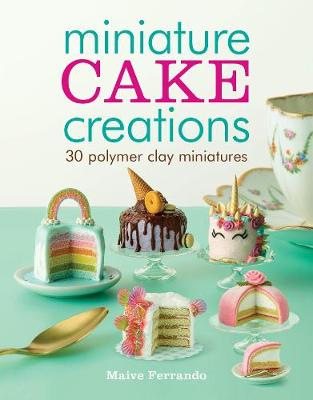 Miniature Cake Creations