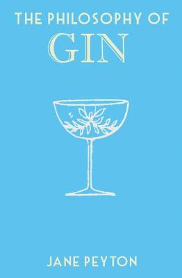 The Philosophy of Gin