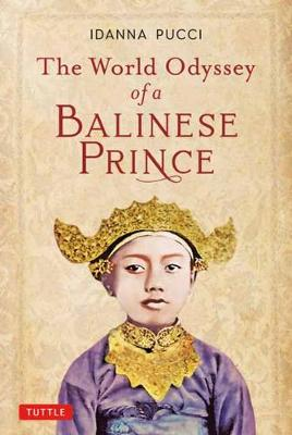 The World Odyssey of a Balinese Prince