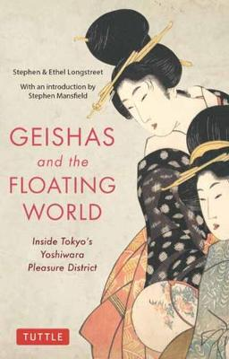 Geishas and the Floating World: Inside Tokyo's Yoshiwara Pleasure District