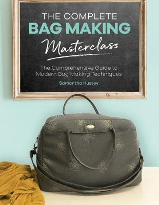 Complete Bag Making Masterclass