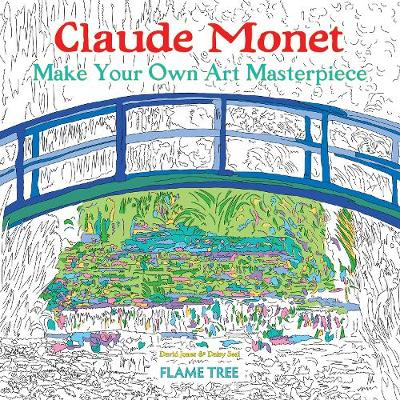 Claude Monet (Art Colouring Book): Make Your Own Art Masterpiece