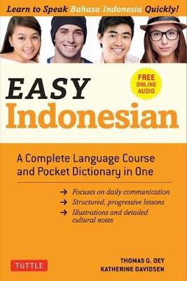 Easy Indonesian: A Complete Language Course and Pocket Dictionary in One – Free Companion Online Audio