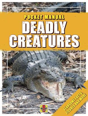 Deadly Creatures: Pocket Manual