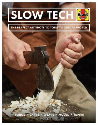 Slow Tech: The perfect antidote to today's digital world