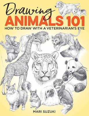 Drawing Animals 101: How to Draw with a Veterinarian's Eye