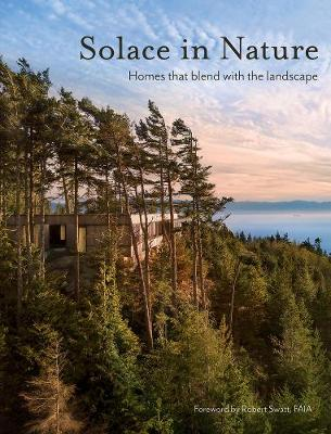 Solace in Nature: Homes that Blend with the Landscape