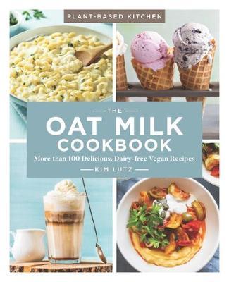 Oat Milk Cookbook