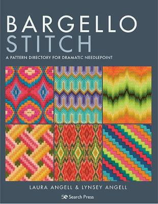Bargello Stitch: A Pattern Directory for Dramatic Needlepoint