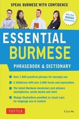 Essential Burmese Phrasebook & Dictionary: Speak Burmese with Confidence