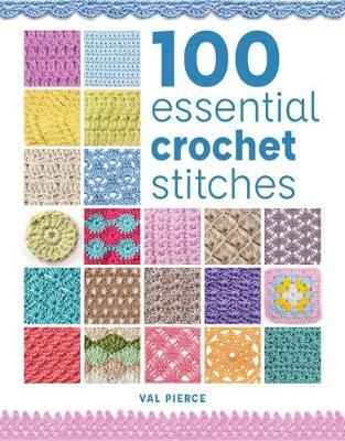 100 Essential Crochet Stitches