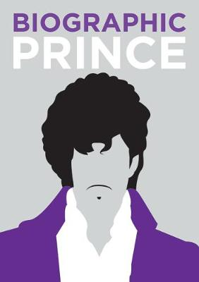 Prince: Great Lives in Graphic Form