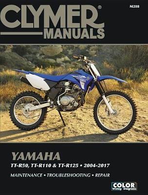 Yamaha TT-R50, TT-R110, TT-R125 2004-2017 Repair Manual