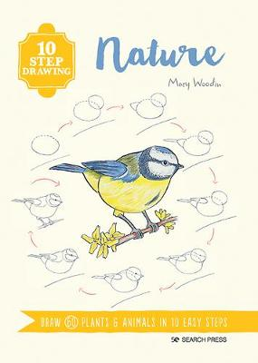 10 Step Drawing: Nature: Draw 60 Plants & Animals in 10 Easy Steps