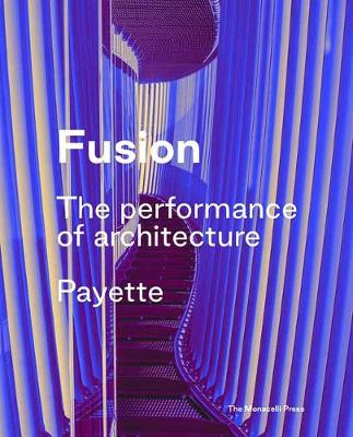 Fusion: The Architecture of Payette