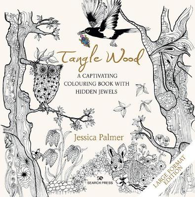Tangle Wood (large format edition): A Captivating Colouring Book with Hidden Jewels