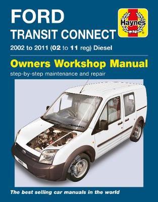 Ford Transit Connect Diesel 2002-2011 Repair Manual