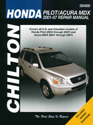 Honda Pilot/Acura MDX (01-07) (Chilton): 2001 – 2007