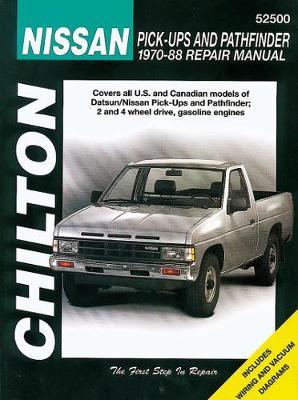 Nissan Pick-Ups And Pathfinder (70 – 88)