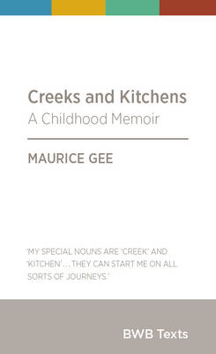 Creeks and Kitchens: A Childhood Memoir