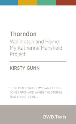 Thorndon: Wellington and Home: My Katherine Mansfield Project