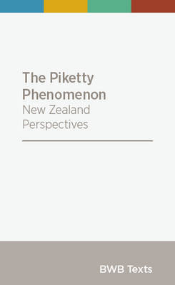 The Piketty Phenomenon: New Zealand Perspectives
