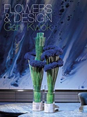 Flowers and Design: Gary Kwok